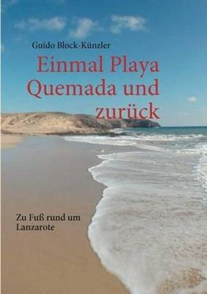 Einmal Playa Quemada Und Zuruck