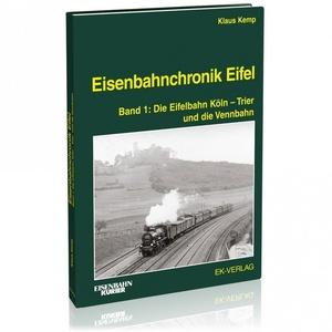 Eisenbahnchronik Eifel, Band 1