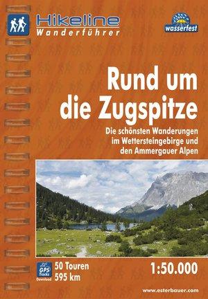 Hikeline Rund um die Zugspitze Im Wettersteingebirge und in den Ammergauer Alpen
