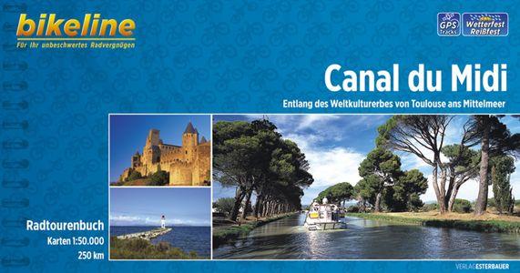 Canal du Midi Entlang des Weltkulturerbes von Toulouse ans Mittelmeer 366 km - Bikeline
