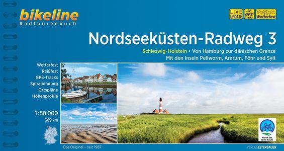 Nordseeküsten-Radweg 3 Schleswig-Holstein. Von Hamburg zur dänischen Grenze