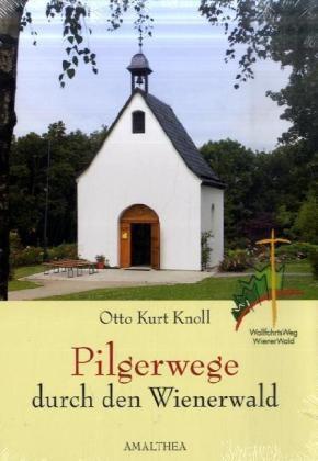 Pilgerwege durch den Wienerwald