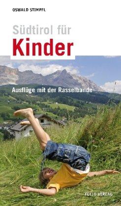 Sudtirol Fur Kinder Oswald Stimpfl