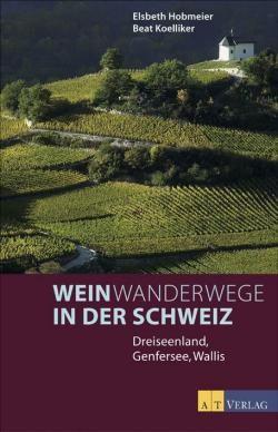 Schweiz, Weinwanderwege In At Verlag