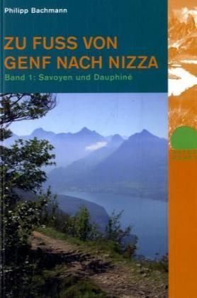 Zu Fu Von Genf Nach Nizza Bd.1 Rotpunkt