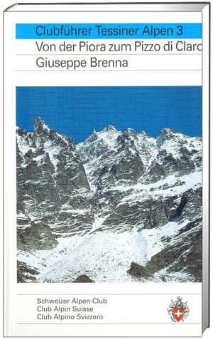 Tessiner Alpen 3 von der Piora zum Pizzo di Claro