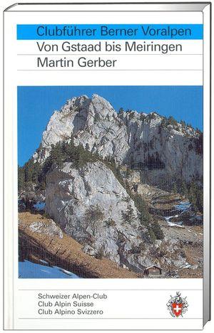 Berner Voralpen, Von Gstaad bis Meiringen