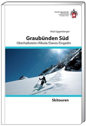 Skitouren Graubünden Süd - Oberhalbstein / Albula/Davos