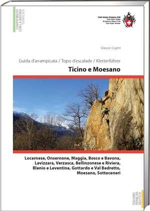 Kletterführer Ticino e Moesano / Tessin & Misox: Escalade