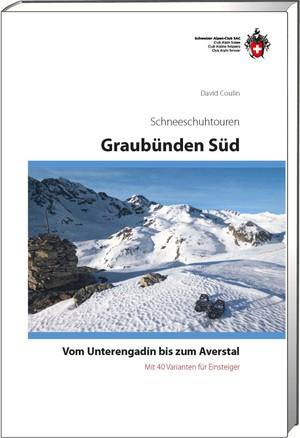 Schneeschuhtouren Graubünden Süd: Unterengadin - Averstal