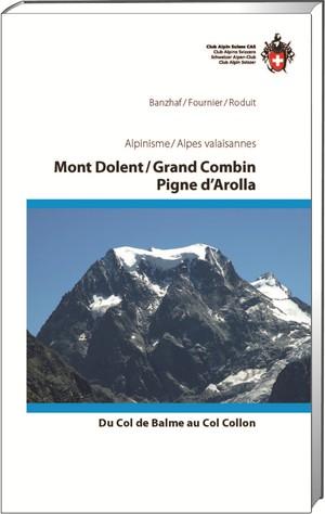 Alpes valaisannes Mont Dolent/Gr. Combin/Pigne d'Arolla