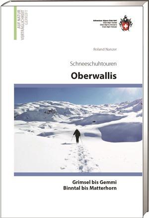 Schneeschuhtouren Oberwallis v/d Gemmi bis Rhonequelle
