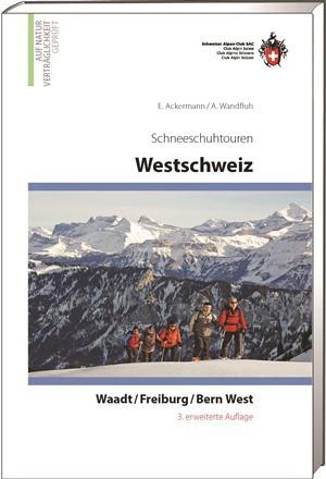 Schneeschuhtouren Westschweiz Waadt / Freiburg / Bern West