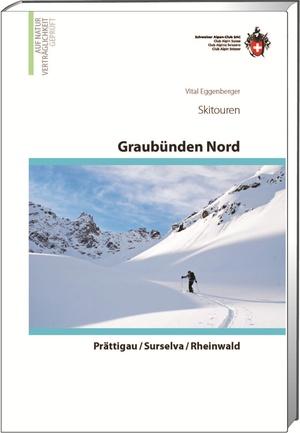 Skitouren Graubünden Nord - Prättigau / Surselva / Rheinwald