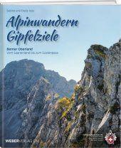 Berner Oberland - Alpinwanderen Gipfelziele