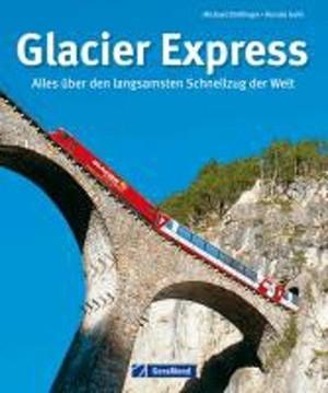 Glacier Express Bildband Geramond