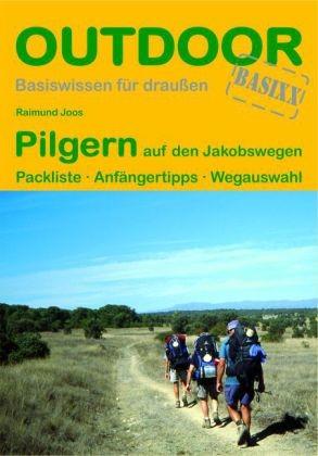 197 Pilgern Auf Den Jakobswegen C.stein