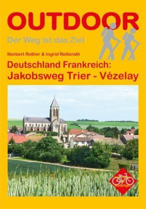 Jakobsweg Trier - Vézelay