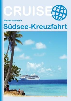 Sudsee Kreuzfahrt - C. Stein Cruise