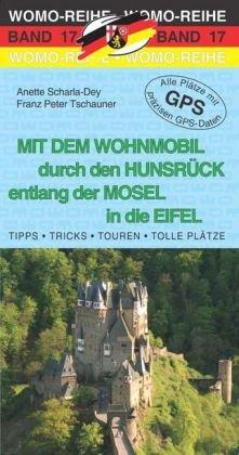 17 Mit Dem Wohnmobil Hunsruck Mosel Eifel