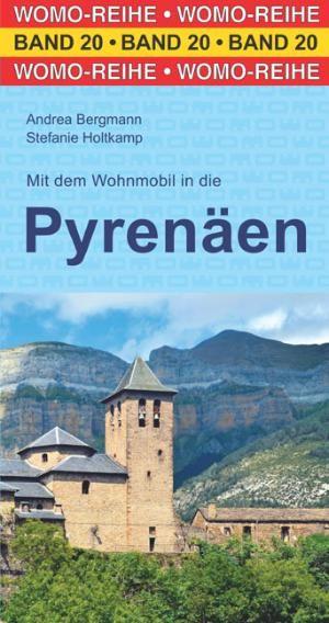 Campergids Mit dem Wohnmobil in die Pyrenäen - Womo 20
