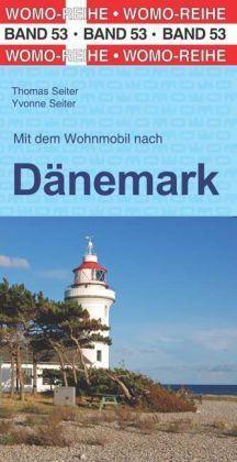 53 Mit Dem Wohnmobil Nach Danemark Womo