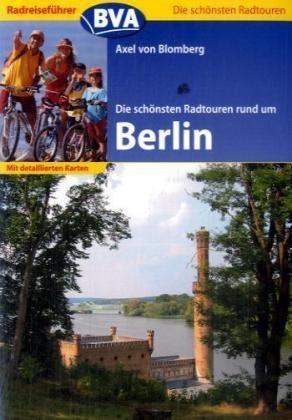 Schonsten Radtouren Rund Um Berlin Bva