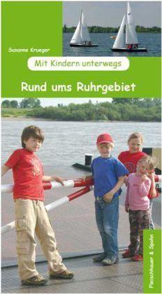 Rund Ums Ruhrgebiet Mit Kindern F&s
