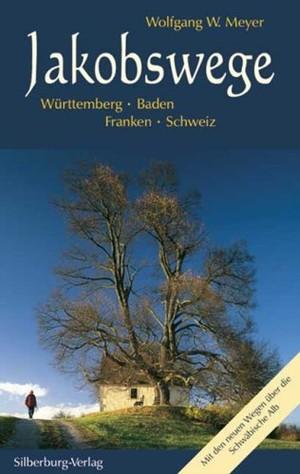 Jakobswege Wurttemberg - Silberburgverlag