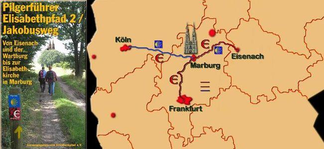 Pilgerfuhrer Elisabethpfad 2 +jakobusweg