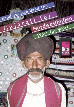 Gujarati Fur Nordwestindien - Kauderwels