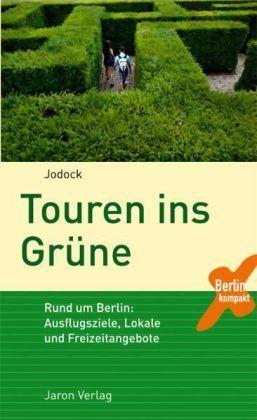 Touren Ins Grune Berlin