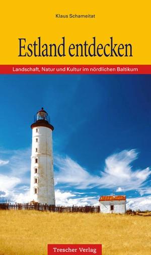 Estland Entdecken Trescher Verlag