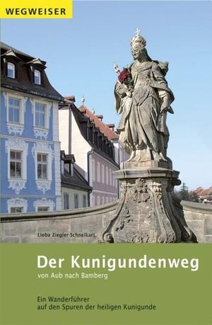 Der Kunigundenweg Von Aub nach Bamberg.