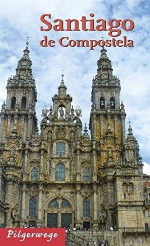 Santiago De Compostela Stadsgids