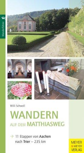 Wandern Auf Dem Matthiasweg Trier Aachen