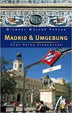 Madrid Und Umgebung - Michael Muller