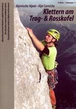 Klettern Am Trog & Rosskofel (karnische)