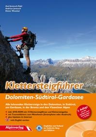 Klettersteigführer Dolomiten Gardasee