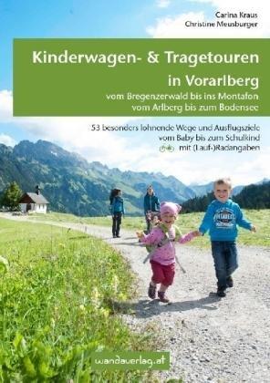 Kinderwagen & Tragetouren In Vorarlberg