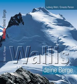 Wallis. Deine Berge Fotoboek Rotten