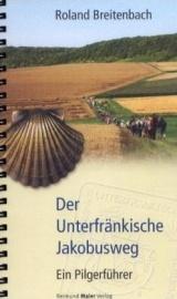 Der Unterfrankische Jakobusweg