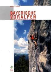 Bayerische Voralpen Kletterfuhrer