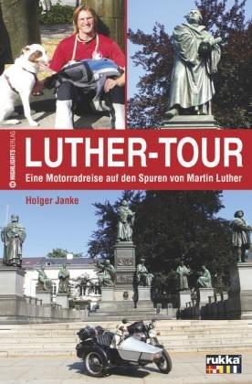 Luther-tour Motorradreise