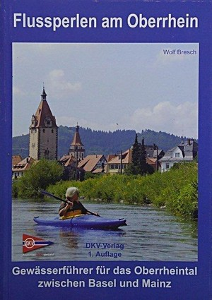 Flussperlen Am Oberrhein Gewasserfuhrer