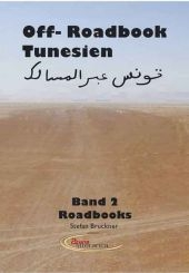 Off-roadbook Tunesien Band 2