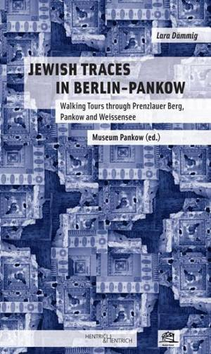 Jewish Traces In Berlin Pankow