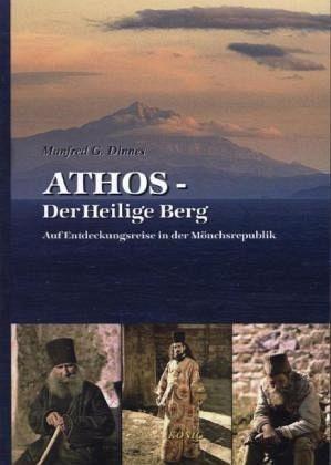 Athos - Der Heilige Berg Reisgids Athos