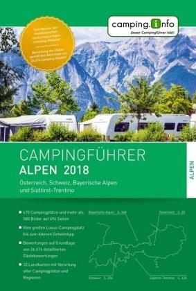 Campingfuhrer Alpen 2018 Osterreich, Schweiz, Bayer. Alpen Sudtirol-trentino