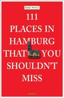 111 Places In Hamburg That You Shouldnt Miss